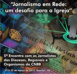 Participe do 5º encontro da CNBB para jornalistas diocesanos