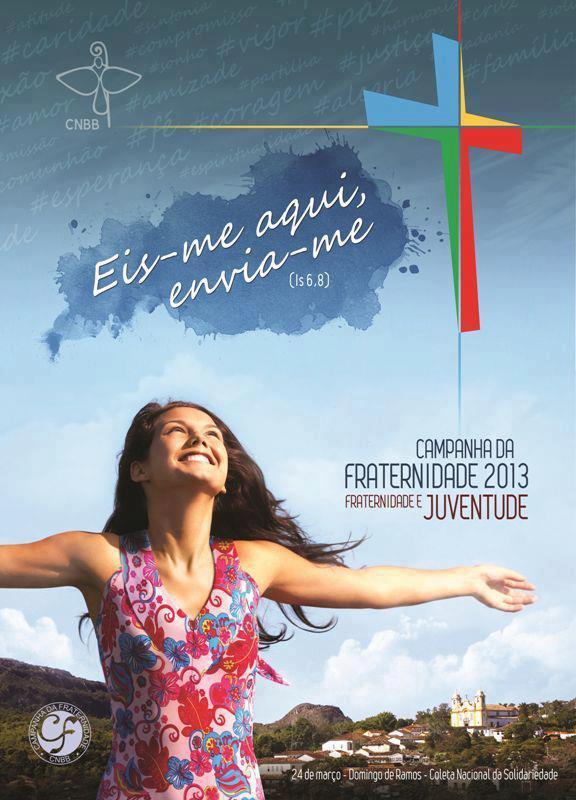 Campanha da Fraternidade 2013 será lançada em 13 de fevereiro
