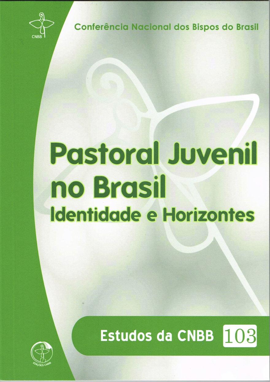 CNBB lança documento para animar e orientar a Pastoral Juvenil no Brasil