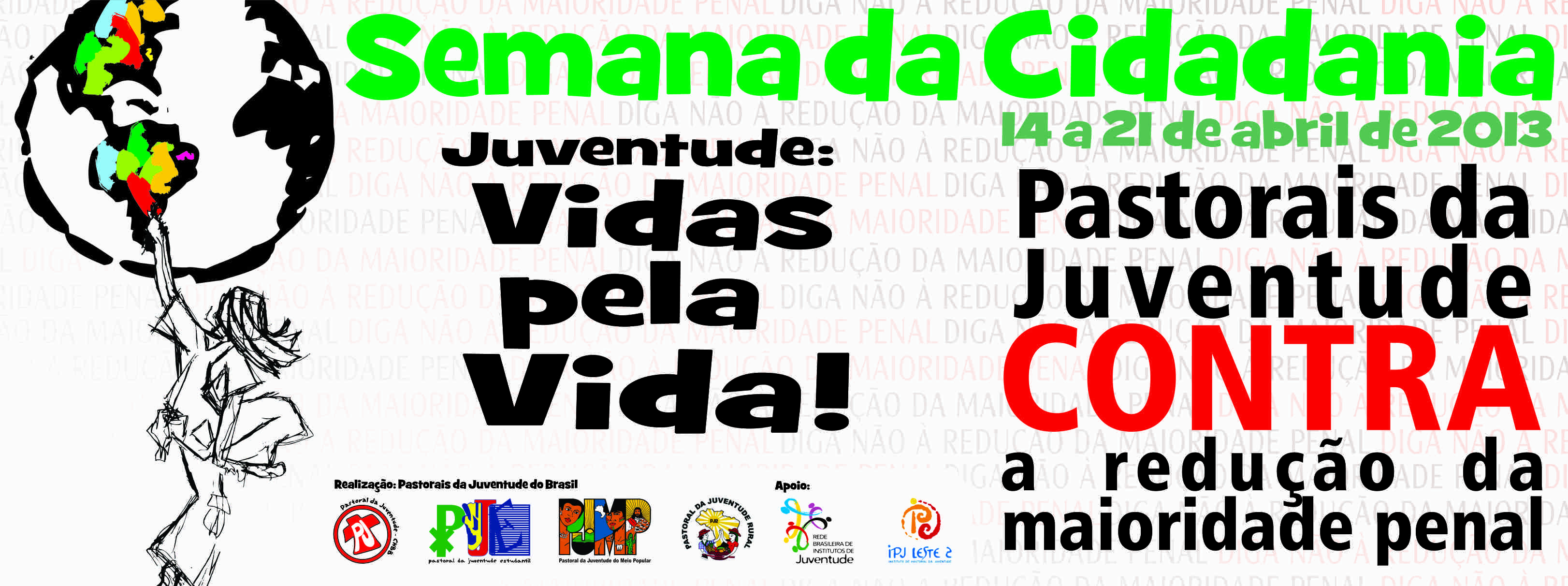 Pastorais da Juventude lançam cartaz e subsídio para a Semana da Cidadania 2013