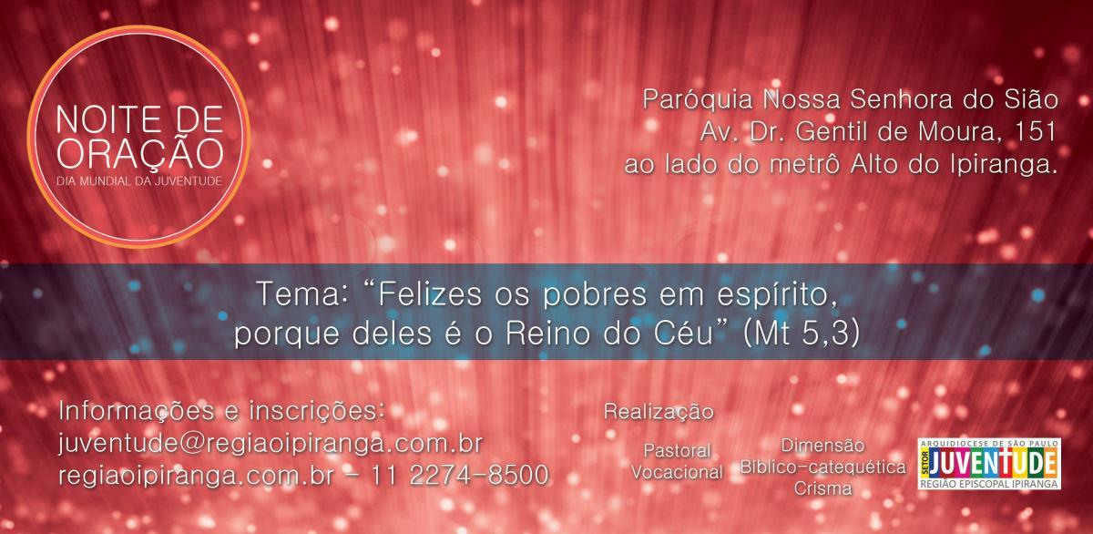 """Região Ipiranga de São Paulo promove """"Noite de Oração"""" pelo Dia Mundial da Juventude"""