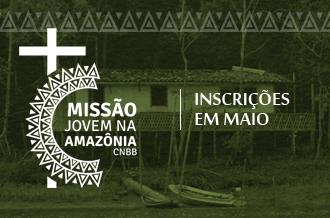 Missão Jovem na Amazônia abre as inscrições no dia 5 de maio