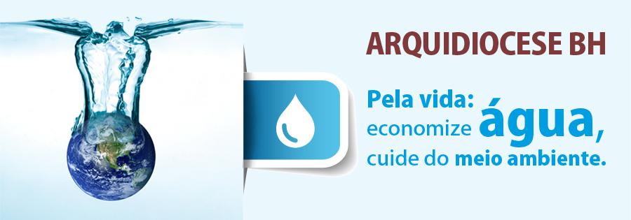 Arquidiocese de BH faz campanha pela economia de água