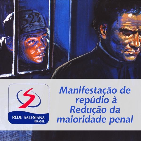 Salesianos lançam manifestação de repúdio à redução da maioridade penal