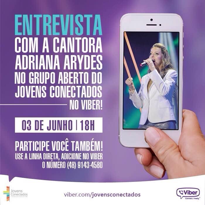 Adriana Arydes terá participação especial no Grupo Aberto do Viber dos Jovens Conectados