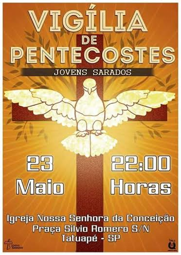 Jovens Sarados de Tatuapé realizam Vigília de Pentecostes no próximo sábado