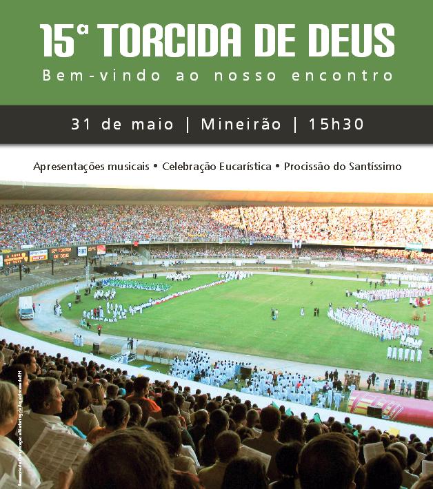 15ª Torcida de Deus reunirá milhares de fiéis no Mineirão