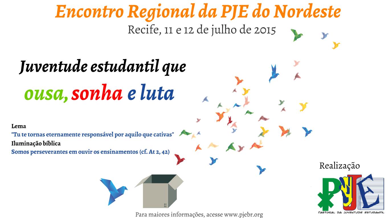 Abertas as inscrições para o Encontrão Regional da PJE do Nordeste