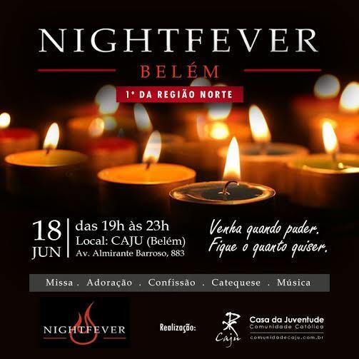 1º Nightfever da Região Norte será realizado em Belém do Pará