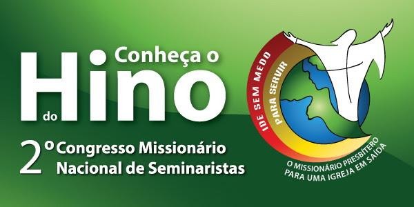 Divulgado hino do Congresso Missionário de Seminaristas