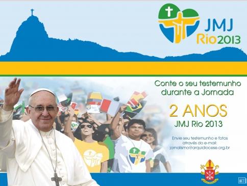 Dois anos da JMJ Rio2013: conte seu testemunho