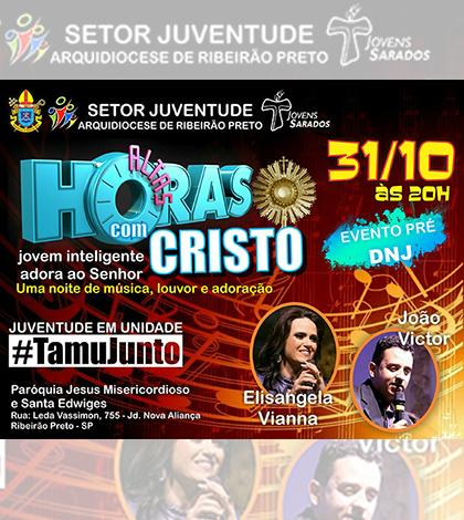 """Ribeirão Preto (SP) promove evento """"Altas Horas com Cristo"""""""