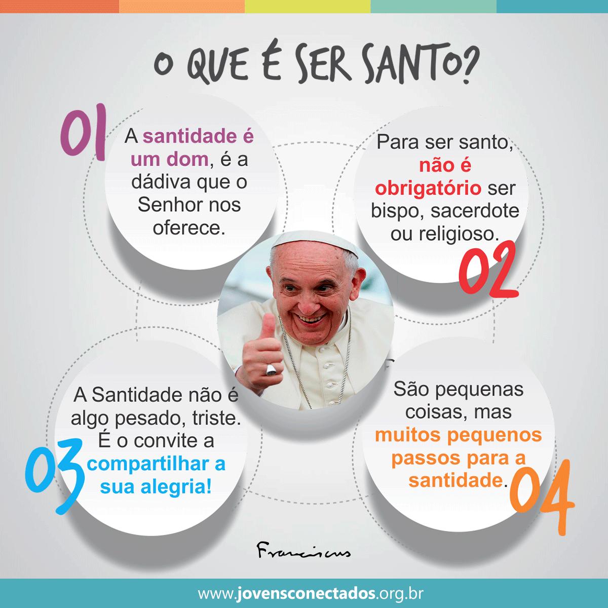 O que significa ser santo? O Papa Francisco explica!