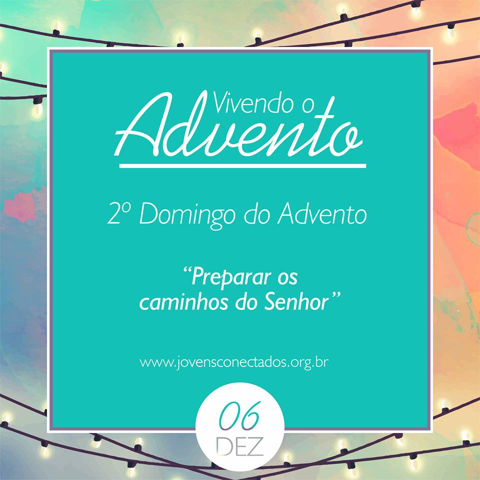 Medite sobre a segunda semana do Advento