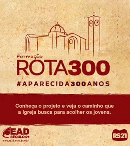 Participe do curso sobre o Rota 300 com Dom Vilsom e padre Toninho