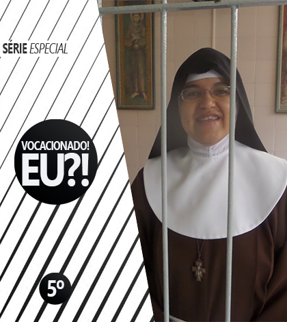 """""""Em louvor de Cristo"""", Ir. Maria Francisca fala sobre a sua vocação"""