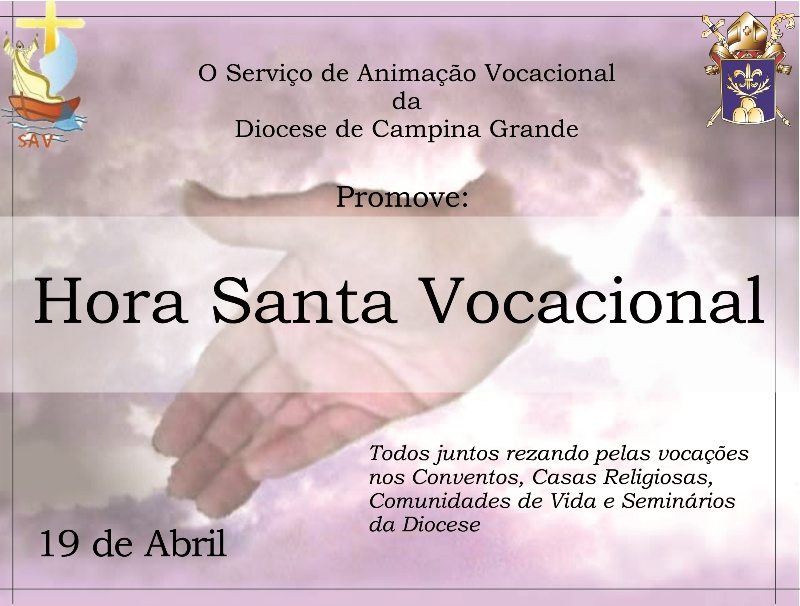 SAV diocesano de Campina Grande promove Hora Santa Vocacional