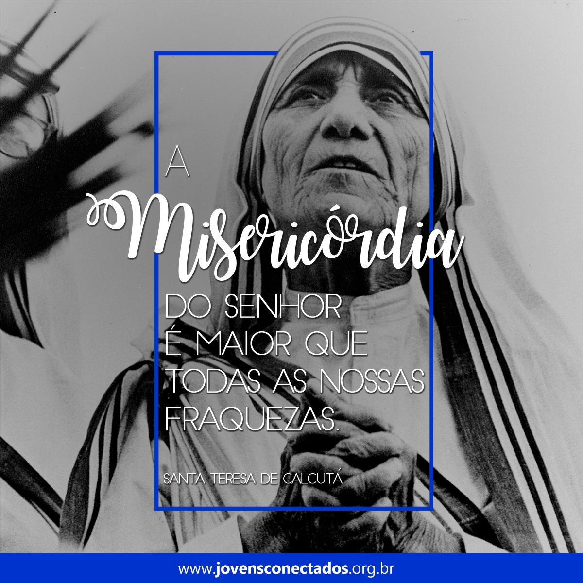 10 ensinamentos de Santa Teresa de Calcutá