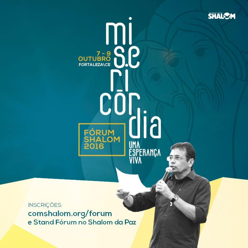 Fórum Shalom 2016 o maior evento de formação da Comunidade acontecerá no Centro de Eventos do Ceará