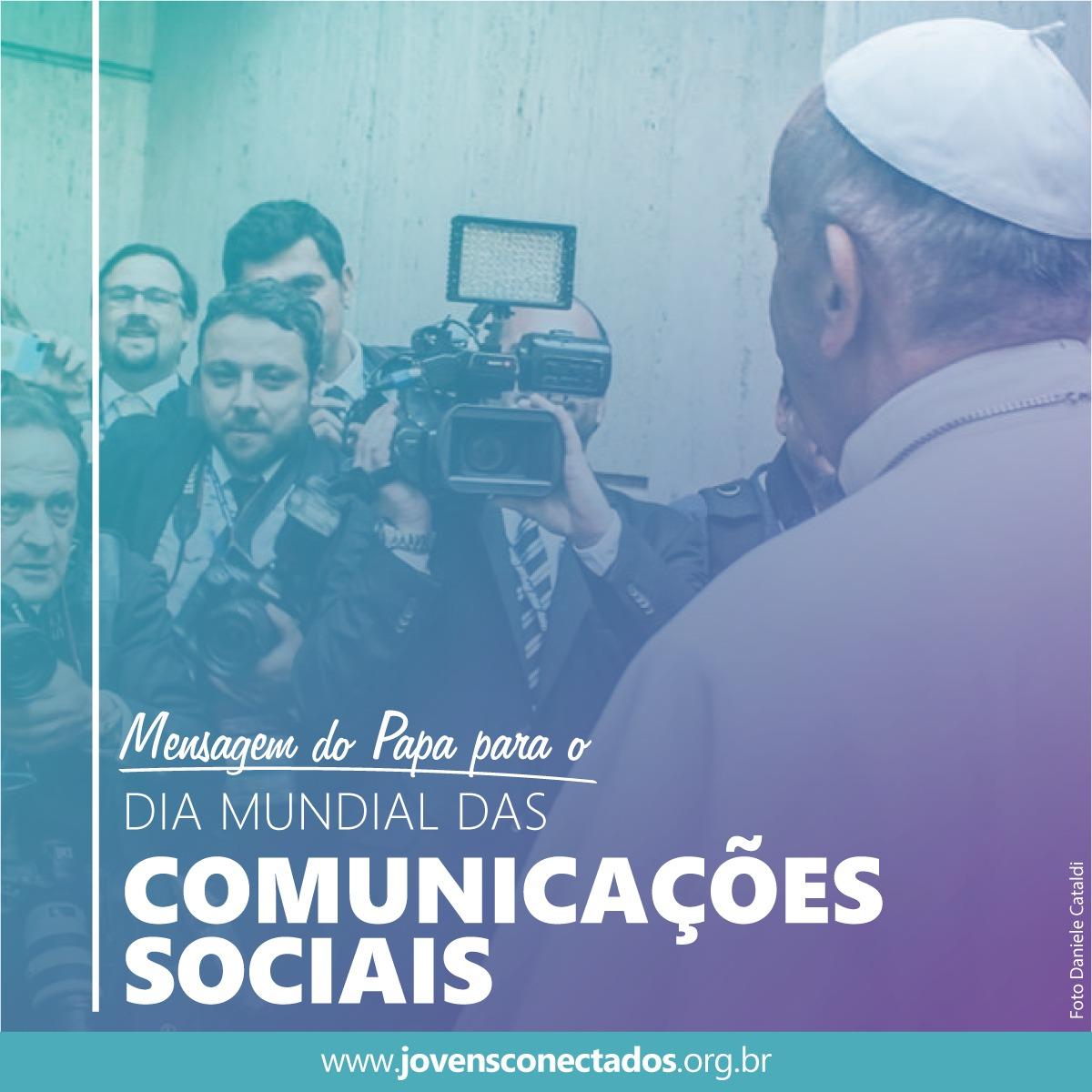 Mensagem do Papa para o 51º Dia Mundial das Comunicações Sociais