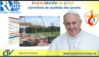 VÍDEO: Cerimônia de Acolhida dos Jovens na JMJ 2016