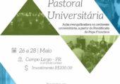 Pastoral Universitária lança IV Curso para Agentes