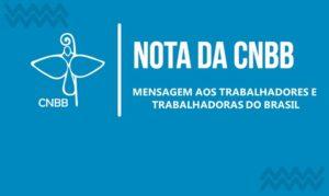 Mensagem da CNBB aos trabalhadores e trabalhadoras do Brasil