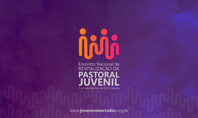 CNBB promove II Encontro de Revitalização da Pastoral Juvenil