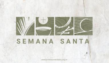 Entenda o significado de cada dia da Semana Santa