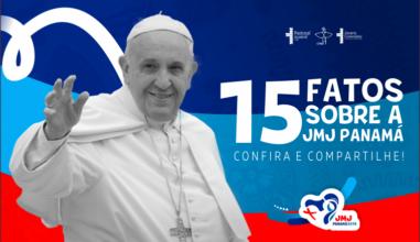 15 fatos que já sabemos sobre a JMJ Panamá 2019