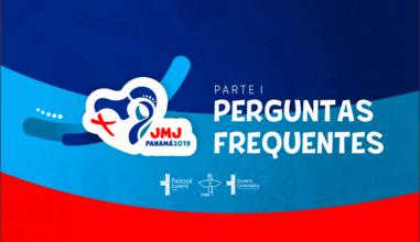 Tire suas dúvidas sobre a JMJ Panamá 2019: informações gerais e inscrições