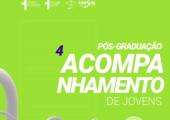 """Nova turma para o curso de pós-graduação em """"Acompanhamento de Adolescentes e Jovens"""""""