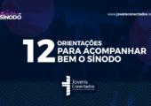 12 informações que você precisa saber para acompanhar bem o Sínodo da Juventude!