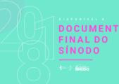 Sínodo 2018: confira o documento final em Língua Portuguesa