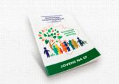 Quatro dicas para trabalhar a Campanha da Fraternidade (CF) nos grupos de jovens