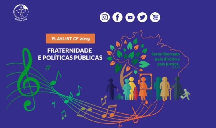 Edições CNBB disponibiliza playlist da Campanha da Fraternidade de 2019