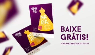 Baixe Grátis! Cartaz oficial da Romaria Nacional da Juventude 2019