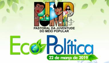 PJMP lança subsídio do Dia Nacional da Ecopolítica 2019