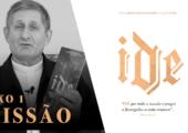 """Projeto IDE – Eixo Missão: """"Ide e pregai o evangelho a toda criatura"""""""