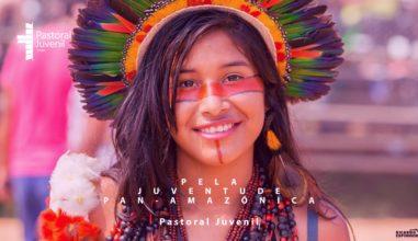Pastoral Juvenil emite Moção de Apoio ao Sínodo Pan-Amazônico