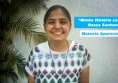 """""""Minha história com Nossa Senhora"""": Conheça o testemunho de Marcela Aparecida!"""