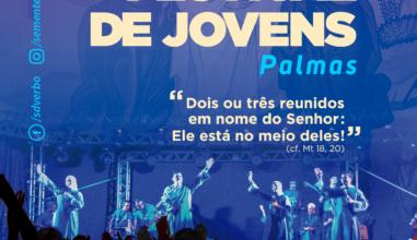 Sementes do Verbo prepara 16º Festival de Jovens em Palmas/TO