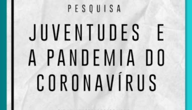 Conjuve: Pesquisa questiona jovens sobre impactos da pandemia em suas vidas