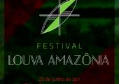 Vem aí o Festival Louva Amazônia!