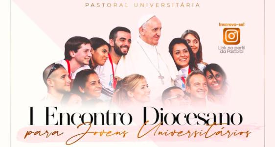 Diocese de Amparo (SP) promove 1º Encontro para Jovens Universitários