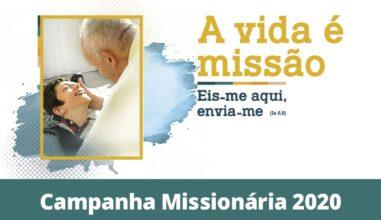 """Campanha Missionária 2020 tem o tema """"A vida é missão"""""""